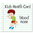 Health card with boy having blood nose vector image vector image