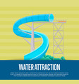Water attraction poster with water slide