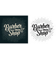 barbershop calligraphic lettering and scissors vector image vector image