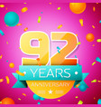 ninety two years anniversary celebration design vector image vector image