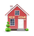 realistic house with new home sign vector image vector image
