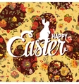 Happy Easter ornate lettering floral greeting card vector image vector image