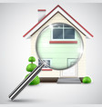 house with a magnifier vector image vector image