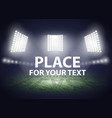 Stadium lights Three spotlights on a football vector image vector image