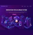 innovation for urban future isometric landing page vector image vector image