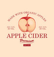 label for apple cider with apple in retro style vector image