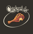 bitten chicken leg and inscription on a dark vector image vector image
