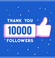 ten thousand social media followers and vector image vector image
