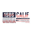 athletic california 1986 typography design vector image