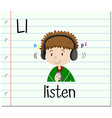 Flashcard letter L is for listen vector image vector image