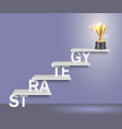 strategy word ladder with trophy cup vector image vector image