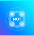 roi return on investment vector image vector image