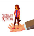 customer retention businessman hand with vector image vector image