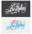 letter happy birthday card with fonts grunge frame vector image vector image