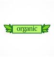 organic label nature logo vector image vector image