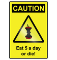 Five a day hazard Sign vector image vector image