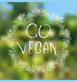 go vegan hand-sketched typographic elements on vector image