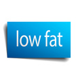 low fat blue paper sign on white background vector image vector image