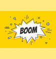 boom speech bubble banner speech bubble poster vector image