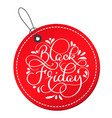 black friday calligraphy text on red round tag vector image vector image