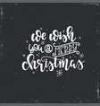 christmas lettering motivational quote vector image vector image