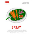 satay national singaporean dish vector image