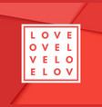 valentine s day romantic creative minimal vector image vector image