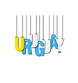 the word uruguay hang on the ropes vector image vector image