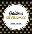 christmas giveaway template for holiday contest vector image vector image