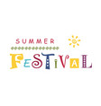 summer festival with different letters vector image vector image