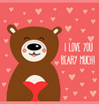 valentines day card with bear vector image vector image