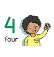 boy showing four hand counting education card 4 vector image
