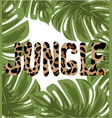 jungle hand drawn lettering leopard skin vector image vector image