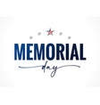 memorial day usa quote lettering banner vector image vector image
