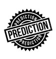 prediction rubber stamp vector image vector image