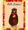 hello october postcard with cute bear in hat and vector image vector image