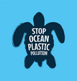 stop ocean plastic pollution ecological campaign vector image vector image