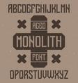 vintage label font named monolith vector image vector image