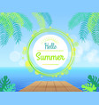 hello summer promotional poster with green palms vector image vector image