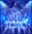 international dance day blue mirror balls vector image vector image