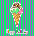 Card for birthday with ice cream vector image vector image