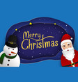 merry christmas card with santa cluase and snowman vector image