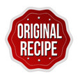 original recipe label or sticker vector image vector image