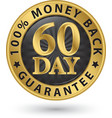 60 day 100 money back guarantee golden sign vector image vector image