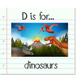 Flashcard letter D is for dinosaurs vector image vector image