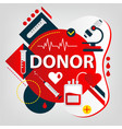 medical concept donor day blood and organs vector image