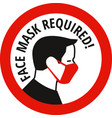 face mask required sign protective measures vector image vector image
