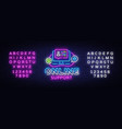 online support neon sign design template vector image