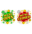 comic speech bubble we are open we are closed vector image vector image