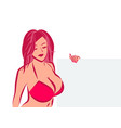 girl with big breast in brassiere holding placard vector image vector image